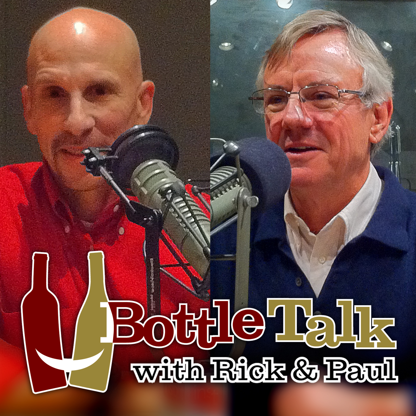 Bottle Talk with Rick & Paul